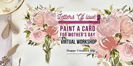 [Letters Of Love] Paint A Watercolor Floral Card For Mother's Day tickets