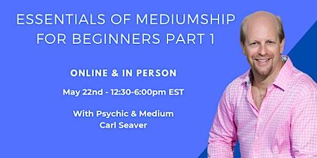 ONLINE  The Essentials of Mediumship Part 1 - A One-Day Workshop tickets