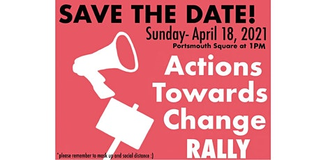 Actions Towards Change Rally tickets