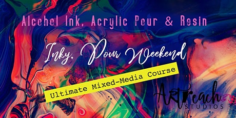 ★ Alcohol Ink, Acrylic Pour and Resin Weekender: Adult Art Workshop tickets