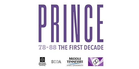 78-88 Prince, The First Decade: An Interdisciplinary Conference biglietti