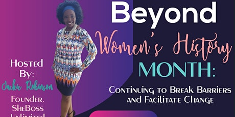 Beyond Women's History Month: Continuing to Break Barriers tickets