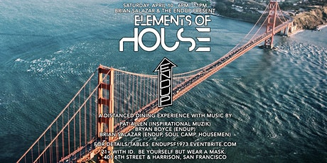 Elements of House Music & Dine at The EndUp tickets