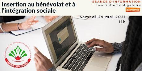 Insertion au bénévolat et à l'intégration sociale billets