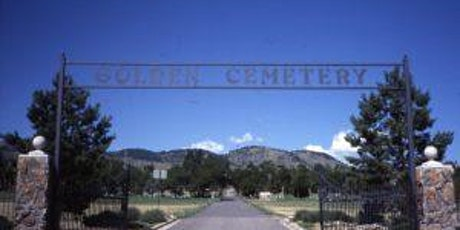 Golden Cemetery Tour 2021 2 of 2 tickets