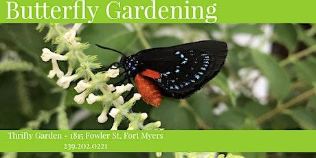 Butterfly Gardening Basics tickets