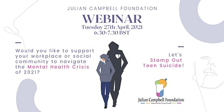 Mental Health Charity Collaboration 2021: Let's Stamp Out Teen Suicide! tickets