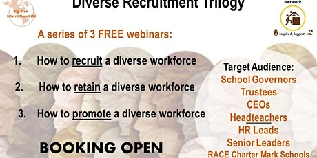 Diverse Recruitment Trilogy  Webinar 1 - How to recruit a diverse workforce tickets
