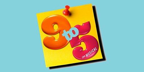 """Auditions & Performances: """"9 to 5 The Musical"""" @ ASC tickets"""