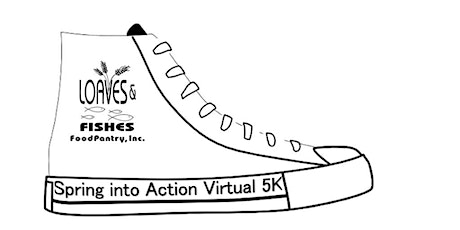 Spring Into Action Virtual 5k to benefit Loaves & Fishes Food Pantry! tickets