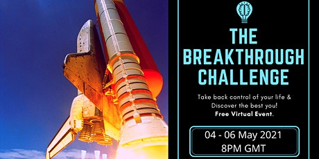 The Breakthrough Challenge - (Free Event) tickets