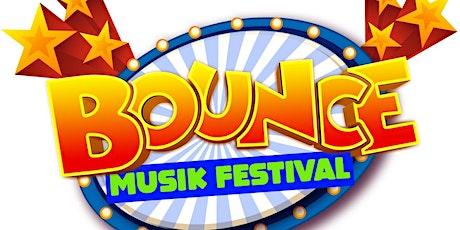 BOUNCE MUSIK FESTIVAL tickets
