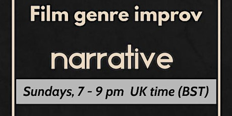 Improvised film genres - Online narrative improv tickets