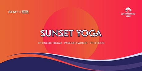 STAY FIT 305: Sunset Yoga tickets