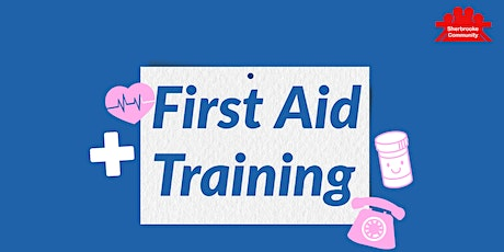Sherbrooke Community League First Aid Training tickets