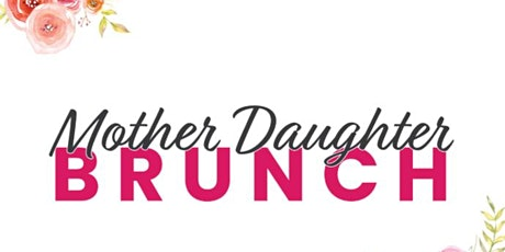 Mother Daughter Brunch tickets