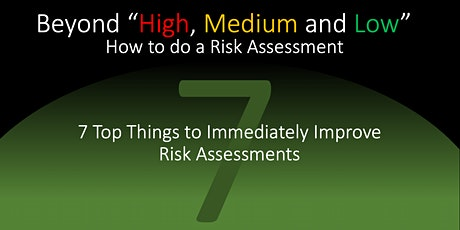 """Beyond """"High, Medium and Low"""" - How to do a risk assessment tickets"""