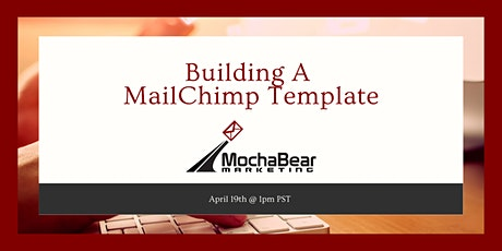 Building an Email Template In MailChimp tickets