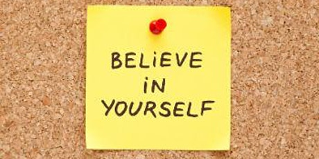Mastering positive self-talk: boost your self-esteem to go after your goals tickets