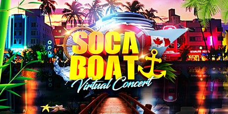 SOCA BOAT Virtual Concert billets