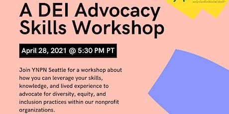 DEI Advocacy Skills Workshop tickets