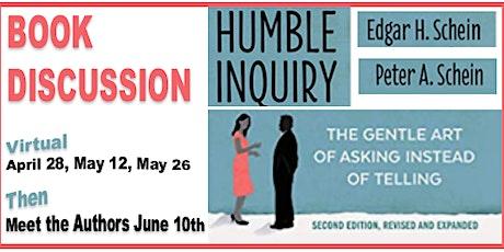 Humble Inquiry - Book Club & Meet the Authors (Edgar & Peter Schein) tickets