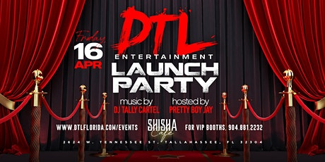 DTL Entertainment Launch Party tickets