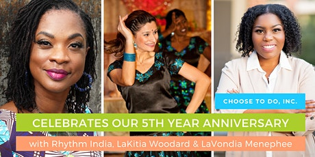 Choose to DO, Inc. Celebrates Our 5th Year Anniversary tickets