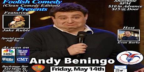 Foolish Comedy presents Andy Beningo!!! tickets