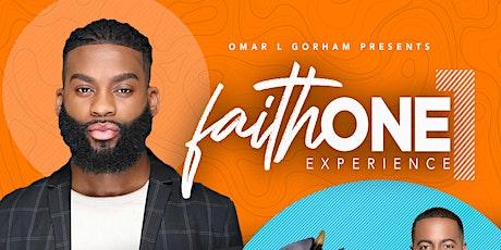 Faith ONE Experience tickets