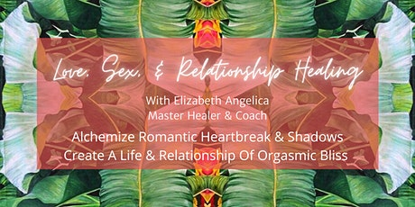 Love, Sex And Relationship Alchemy tickets