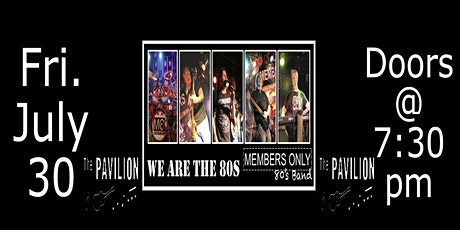 80's Night with Members Only at The Pavilion tickets