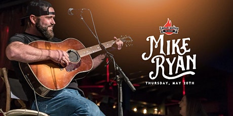 Mike Ryan Live at Lava Cantina on Thurs, May 20th tickets