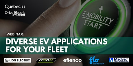 Diverse, Innovative EV Applications for Your Fleet tickets