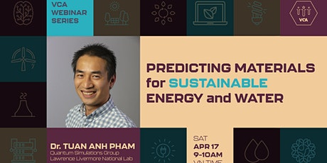 VCA Webinar - Predicting Materials for Sustainable Energy and Water tickets