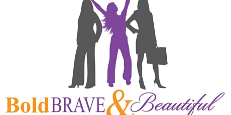 BBB Boss Conference and Bold, Brave & Beautiful 12th Annual Women Not Built tickets