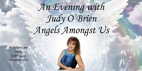 An Evening with Angels Amongst Us Judy O'Brien tickets