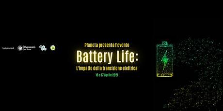 BATTERY LIFE:  L'impatto della transizione elettrica biglietti