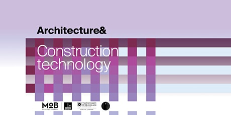 Architecture& Construction Technology tickets
