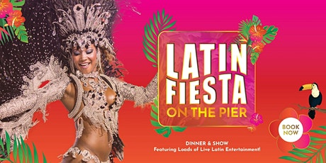 Latin Fiesta Fridays on the Pier tickets