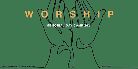 Memorial Day Camp tickets