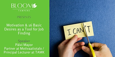 Motivation & 16 basic desires as a tool for job finding tickets
