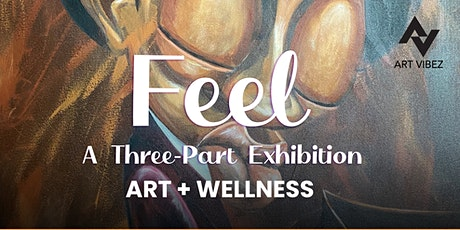 FEEL - Art Exhibition tickets