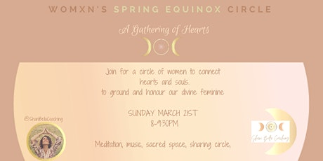 SPRING EQUINOX WOMXN'S CIRCLE SANCTUARY tickets