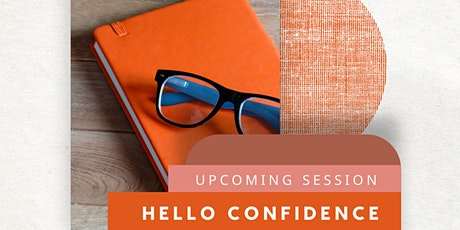 Hello Confidence Wellbeing Journaling Session - 3PM tickets