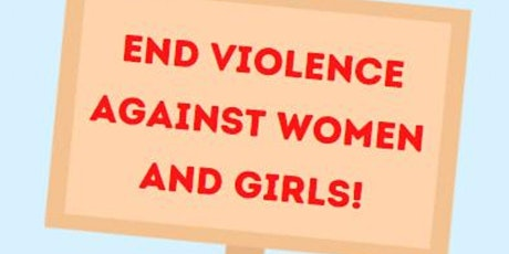 Violence Against Women and Girls Strategy Listening Event tickets