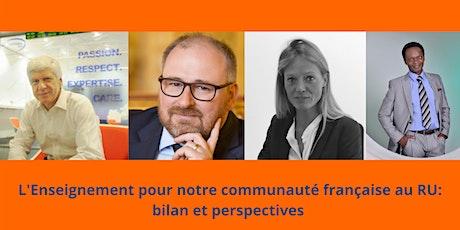 L'enseignement pour notre communauté française au RU: bilan et perspectives tickets