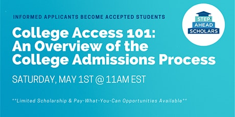 College Access 101: An Overview of the College Admissions Process tickets