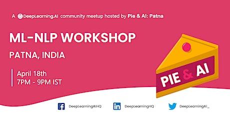Pie & AI: Patna- ML-NLP Workshop tickets