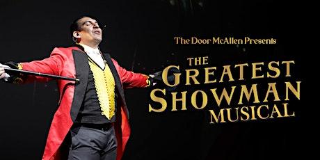 The Greatest Showman at The Door McAllen tickets
